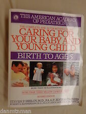 Caring for Your Baby and Young Child Birth to Age 5 American Academy Pediatrics