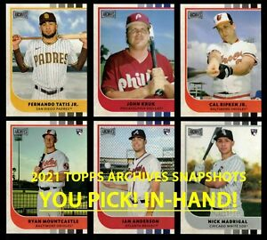 2021 TOPPS ARCHIVES SNAPSHOTS All Base Cards BUY MORE & SAVE YOU PICK IN-HAND!
