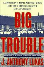 Big Trouble: A Murder in a Small Western Town Sets Off a Struggle for the Soul o