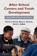 After-School Centers and Youth Development: Case Studies of Success and Failure,