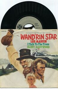 Single Lee Marvin: Wandrin´ Star / Clint Eastwood: I Talk to the Trees (D)