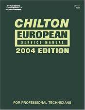 Chilton European Service Manual - Annual Edition (2004 Edition)-ExLibrary