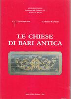 LE CHIESE DI BARI ANTICA Gaetano Barracane Gerardo Cioffari 1989 Mario Adda *