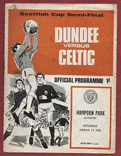 Orig.PRG   Schottland / Scottish Cup 69/70   DUNDEE FC - CELTIC GLASGOW  1/2 F.