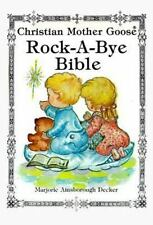 Rock-A-Bye Bible: Selected Scripture from the Authorized King James Version with
