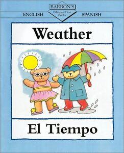 Weather/El Tiempo (Bilingual First Books, English-Spanish) by Clare Beaton