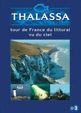 Thalassa : Tour de France du littoral vu du ciel - DVD ~ Georges Pernoud - NEUF