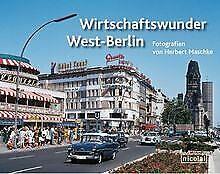 Wirtschaftswunder West-Berlin von Herbert Maschke   Buch   Zustand sehr gut