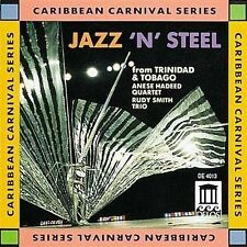Jazz N' Steel From Trinidad and Tobago 0013491401324 CD