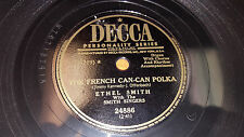 """ETHEL SMITH The French Can-Can Polka / Fifi 10"""" 78 Decca 24886 VG+"""