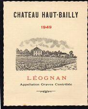 GRAVES VIEILLE ETIQUETTE CHATEAU HAUT BAILLY 1949 RARE §14/01/18§
