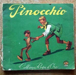 Carlo Collodi Pinocchio illustrazioni di Orsi Collana Rosa d'oro Gino Conte 1952