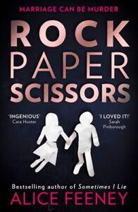 Rock Paper Scissors by Alice Feeney NEW Paperback BOOK