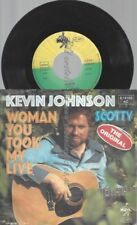 "7"" Kevin Johnson ‎– Woman You Took My Life"