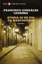 Francisco González Ledesma = STORIA DI UN DIO DA MARCIAPIEDE