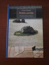 """CESARE BRANDI """" BUDDA SORRIDE """" EDITORI RIUNITI 2001 NUOVO..!"""