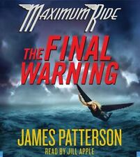 Maximum Ride: The Final Warning No. 4 by James Patterson (2009, CD, Abridged)