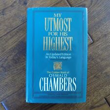 My Utmost for His Highest An Updated Edition in Todays Language Oswald Chambers