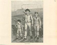 Mijnwerkers Minors Famille de Mineurs Wallonie GRAVURE ANTIQUE OLD PRINT 1880