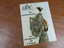 REVUE ABC ANTIQUITES 1972 No 96 LES MARIONNETTES PUPPETS antiquaires Yonne