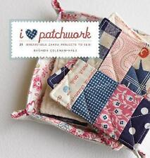 I Love Patchwork: 21 Irresistible Zakka Projects to Sew-ExLibrary