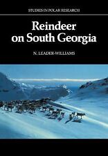 Studies in Polar Research Ser.: Reindeer on South Georgia : The Ecology of an...