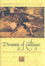 USED (GD) Dreaming of Cockaigne: Medieval Fantasies of the Perfect Life by Herma