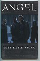 Angel Not Fade Away 1 TPB IDW 2009 NM 1 2 3