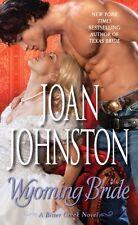 Wyoming Bride: A Bitter Creek Novel by Joan Johnston