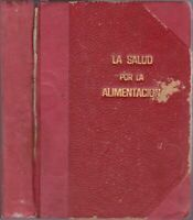 1946 Vtg Spanish Cookbook Salud Alimentacion Cocina Vegetariana Argentina Dorado