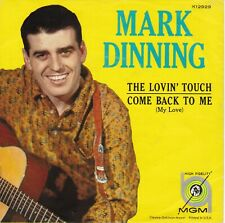 """Mark Dinning """"The Lovin' Touch"""" & """"Come Back To Me""""  Record & Picture Sleeve  NM"""
