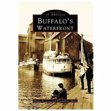 Images of America: Buffalo's Waterfront by Thomas E. Leary and Elizabeth C....
