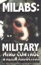 NEW MILABS: Military Mind Control and Alien Abduction by Helmut Lammer Ph.D.