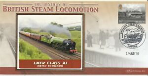 2010 LNER CLASS A1 TORNADO BENHAM LE ONE OF ONLY 25 FIRST DAY COVER SHS