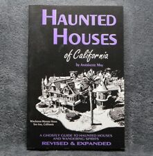 Haunted Houses of California : A Ghostly Guide by Antoinette May (1993, Paperbac