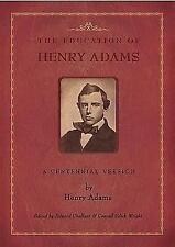 A Centennial Version: By Henry Adams