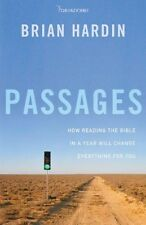 Passages: How Reading the Bible in a Year Will Change Everything for You by Bria