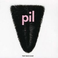 PUBLIC IMAGE LTD That What Is Not CD BRAND NEW Remastered PiL