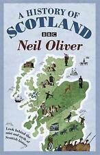A History Of Scotland, Oliver, Neil, New condition, Book
