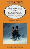 REINHARD MüNCH - AUF DEM WEG ZUR VöLKERSCHLACHT
