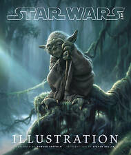 Star Wars Art: Illustration by Lucasfilm Ltd (Hardback, 2012)