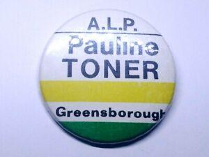1980's PAULINE TONER GREENSBOROUGH POLITICAL CAMPAIGN BADGE / PIN VOTE ALP LABOR