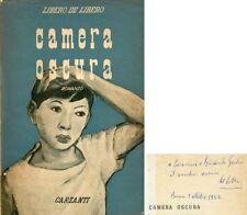 DE LIBERO Libero, Camera oscura. Garzanti, 1952. Con dedica autografa