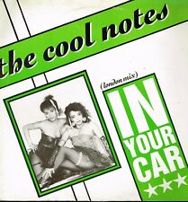 """Maxi 12"""" 30cms: the Cool Notes: in your car (london mix). abstract dance. 4."""