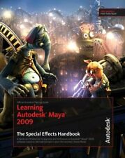 Learning Autodesk Maya 2009 the Special Effects Handbook Paperback Book The Fast