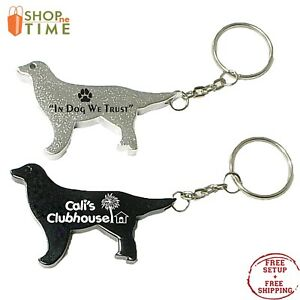 Promotional Dog Shape Bottle Opener Keychain Printed w/ your Logo / Name 100 QTY