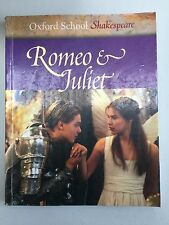 Romeo & Juliet Oxford School William Shakespeare Help Student Enjoy Plays