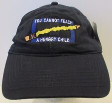 You Cannot Teach a Hungry Child Hat Usa Embroidery Unisex