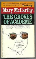 The Groves of Academe by Mary McCarthy (Signet T2372 - 1963 pb - The Group, VG)