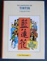 TINTIN; LE LOTUS BLEU édition noir et blanc 1936 mise en couleurs. 124 pages.